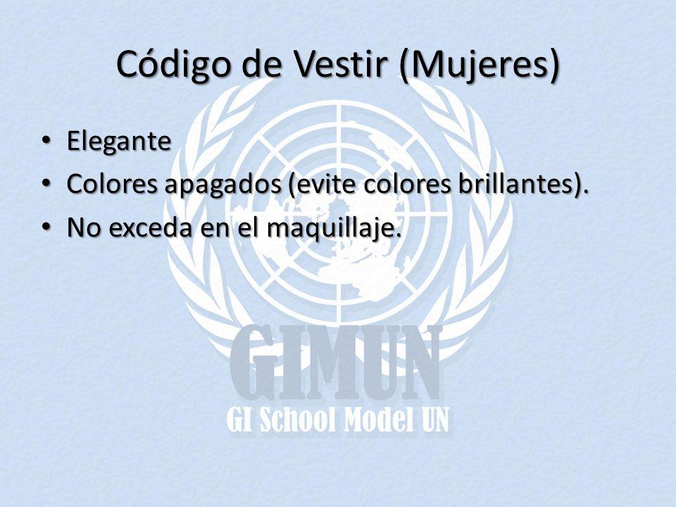 Código de Vestir (Mujeres) Elegante Elegante Colores apagados (evite colores brillantes).