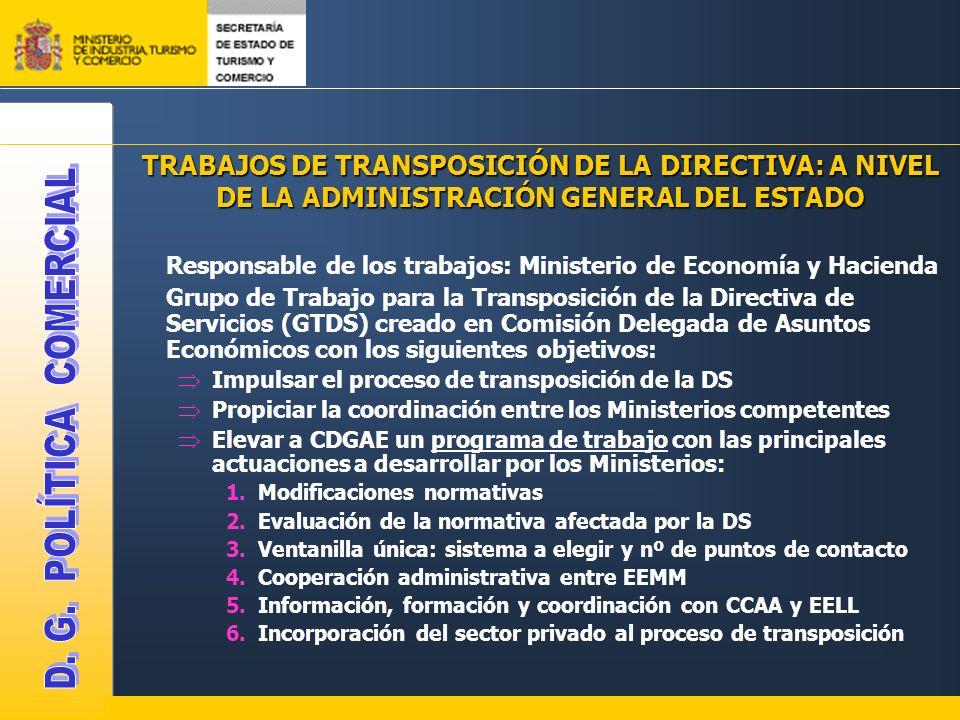 TRABAJOS DE TRANSPOSICIÓN DE LA DIRECTIVA: A NIVEL DE LA ADMINISTRACIÓN GENERAL DEL ESTADO Responsable de los trabajos: Ministerio de Economía y Hacie