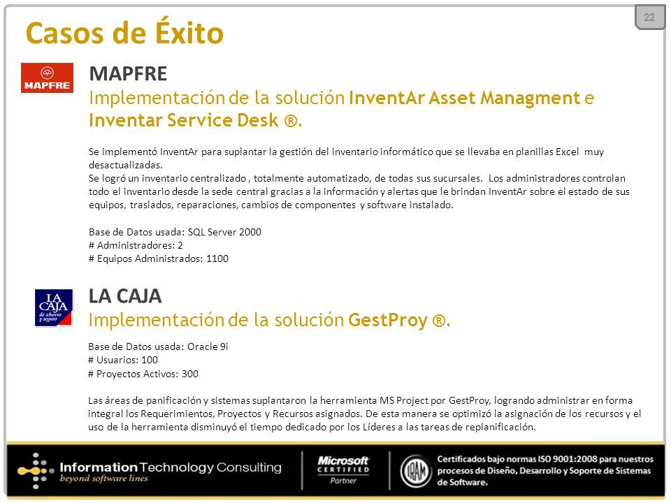 Casos de Éxito MAPFRE Implementación de la solución InventAr Asset Managment e Inventar Service Desk ®.