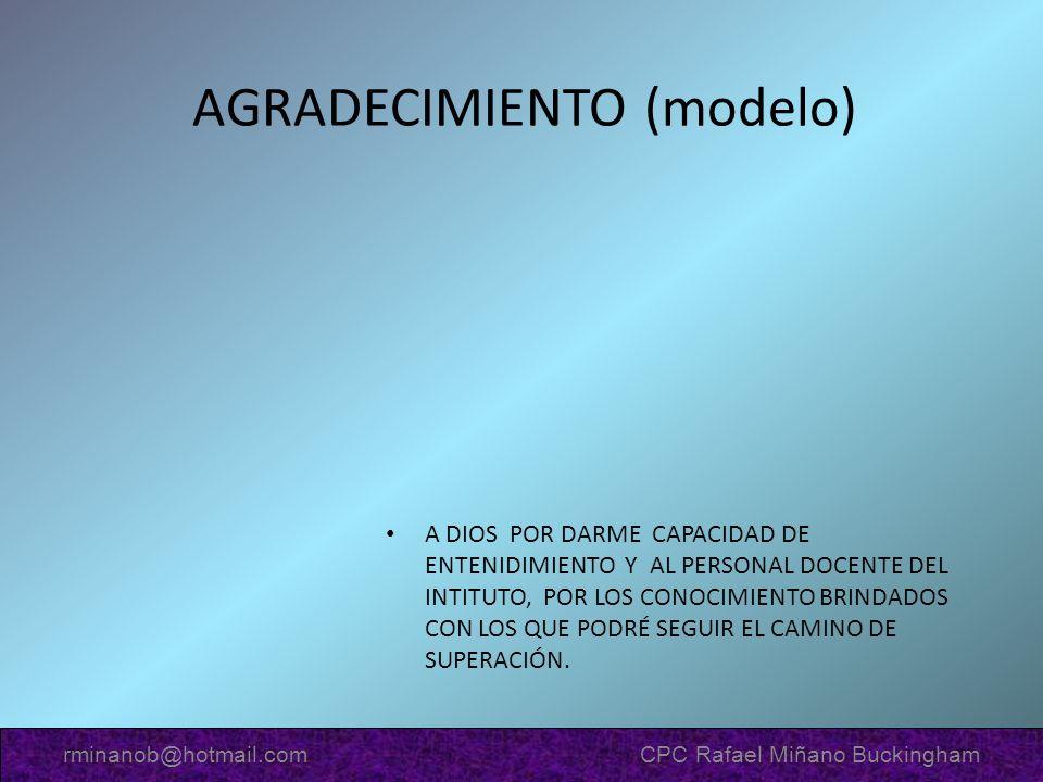 AGRADECIMIENTO (modelo) A DIOS POR DARME CAPACIDAD DE ENTENIDIMIENTO Y AL PERSONAL DOCENTE DEL INTITUTO, POR LOS CONOCIMIENTO BRINDADOS CON LOS QUE PO
