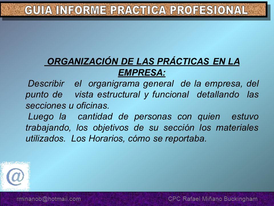 ORGANIZACIÓN DE LAS PRÁCTICAS EN LA EMPRESA: Describir el organigrama general de la empresa, del punto de vista estructural y funcional detallando las secciones u oficinas.