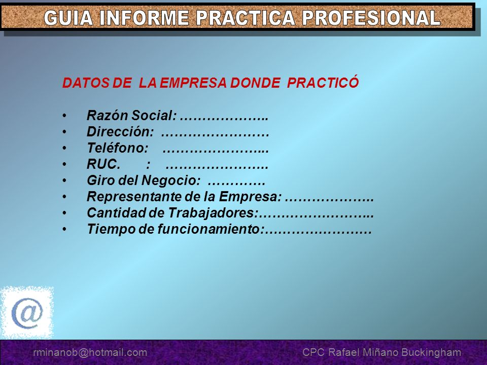 DATOS DE LA EMPRESA DONDE PRACTICÓ Razón Social: ………………..