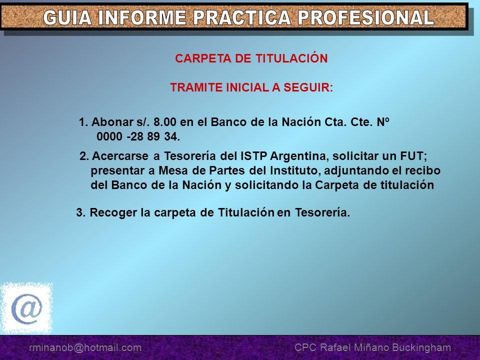 CARPETA DE TITULACIÓN TRAMITE INICIAL A SEGUIR: 1.
