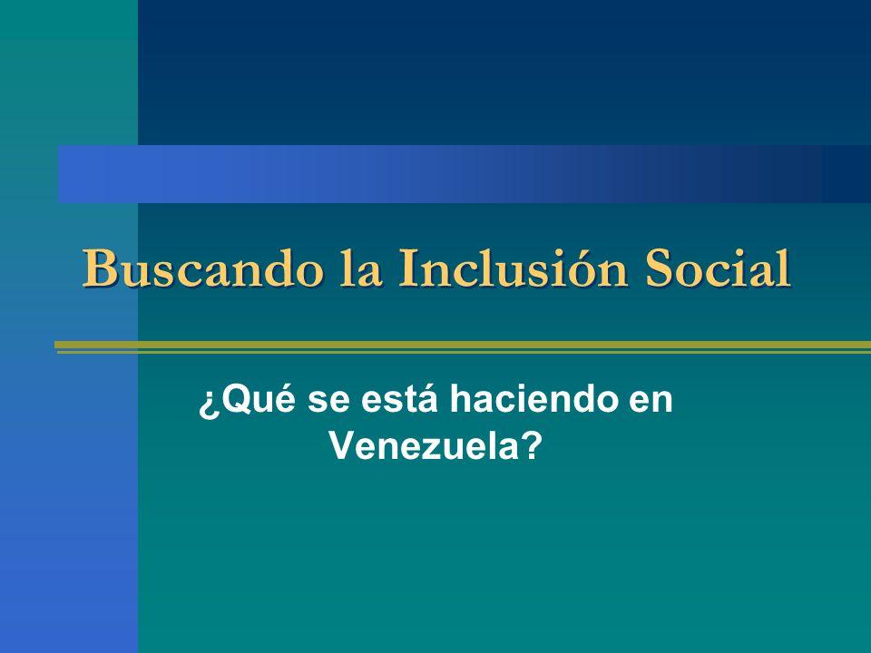 Buscando la Inclusión Social ¿Qué se está haciendo en Venezuela?