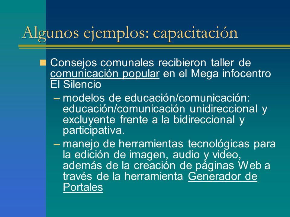 Algunos ejemplos: capacitación Consejos comunales recibieron taller de comunicación popular en el Mega infocentro El Silencio –modelos de educación/co