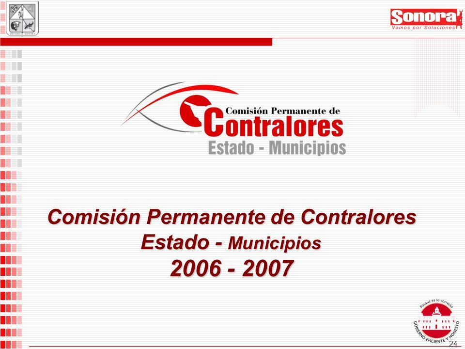 24 Comisión Permanente de Contralores Estado - Municipios 2006 - 2007