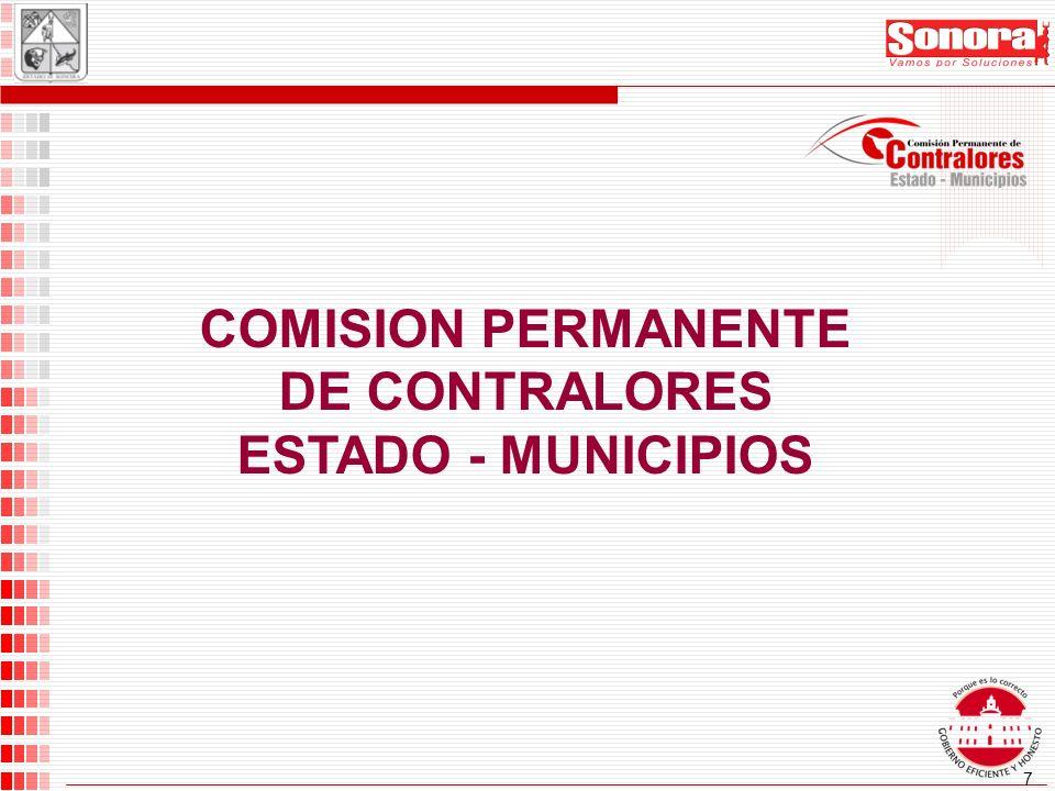 8 INTEGRACION: Secretario de la Contraloría General del Estado Secoges Contralor Municipal electos para un período de un año.