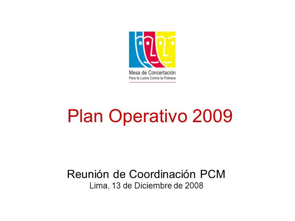 Plan Operativo 2009 Reunión de Coordinación PCM Lima, 13 de Diciembre de 2008