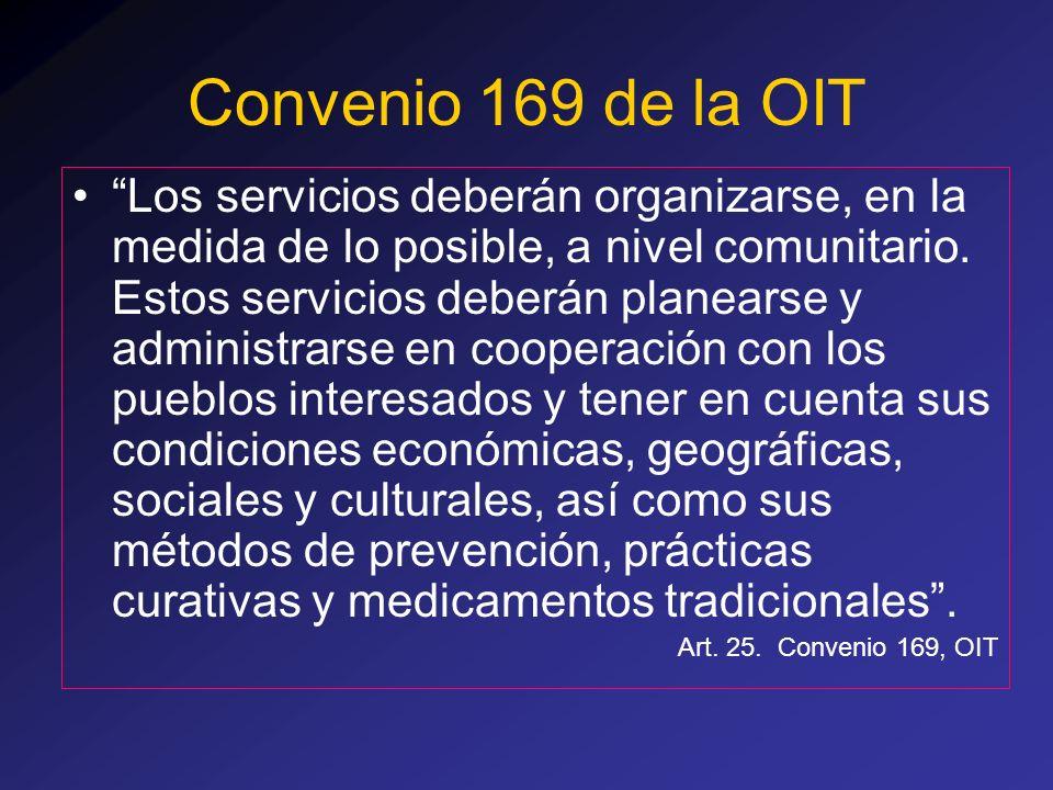 Los servicios deberán organizarse, en la medida de lo posible, a nivel comunitario. Estos servicios deberán planearse y administrarse en cooperación c