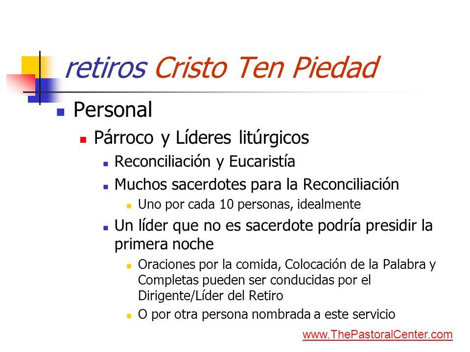 retiros Cristo Ten Piedad Personal Párroco y Líderes litúrgicos Reconciliación y Eucaristía Muchos sacerdotes para la Reconciliación Uno por cada 10 p