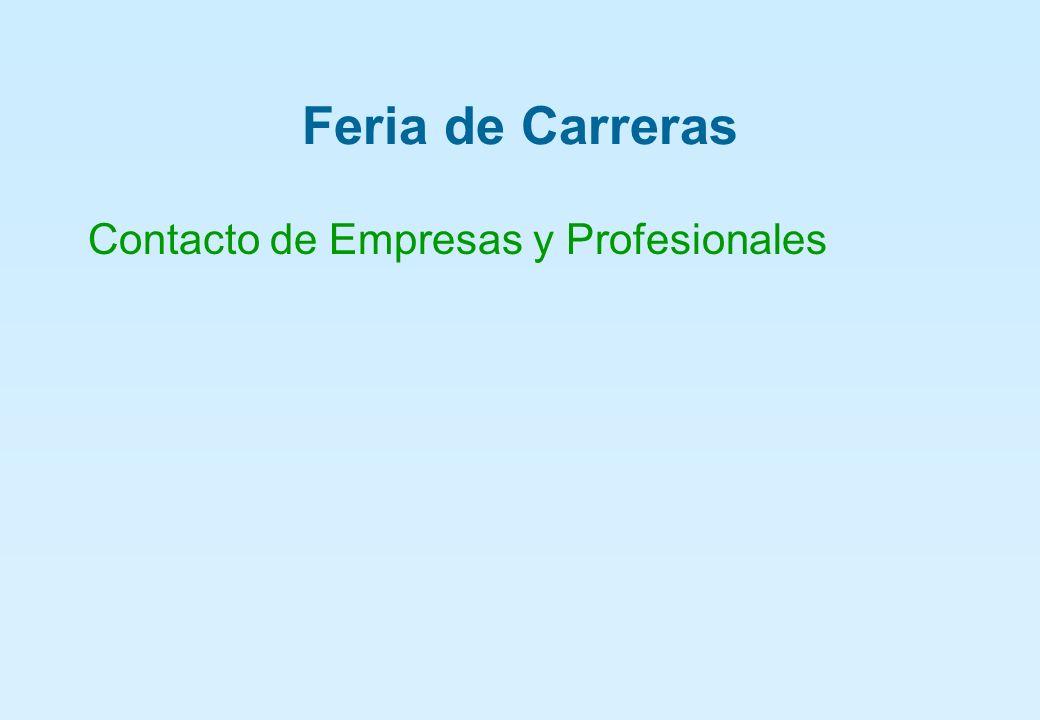 Feria de Carreras Contacto de Empresas y Profesionales