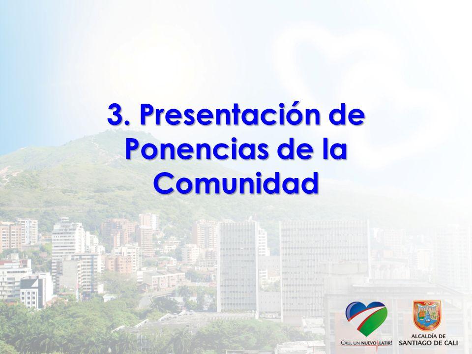 3. Presentación de Ponencias de la Comunidad