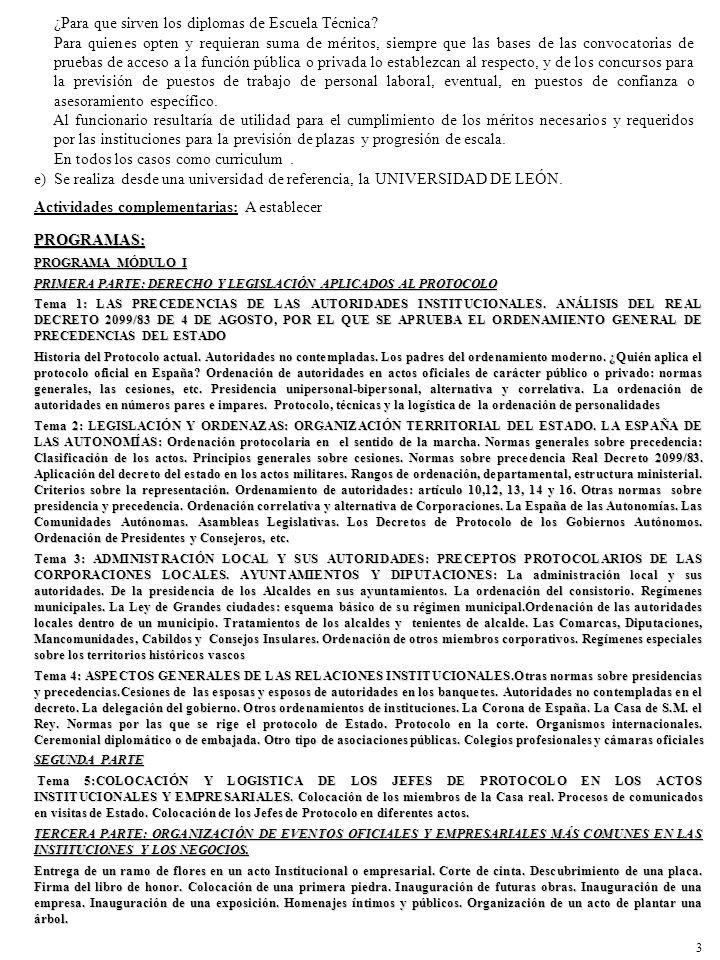 PROGRAMA MÓDULO II PRIMERA PARTE: SEGIMOS APRENDIENDO PROTOCOLO INSTITUCIONAL Tema 1: REPASO AL REAL DECRETO 2099/83 DE 4 DE AGOSTO POR ELQUE SE APRUEBA EL ORDENAMIENTO GENERAL DE PRECEDENCIAS DEL ESTADO Tema 2: DOS EJEMPLOS DE UN PROTOCOLO COMPLEJO DONDE VAMOS A TRABAJAR EN PERFECTA CORDINACIÓN, SEGURIDAD, COMUNICACIÓN Y PROTOCOLO INSTITUCIONAL: EL 11-M Y ORGANIZACIÓN DE UNA CUMBRE INTERNACIONAL.