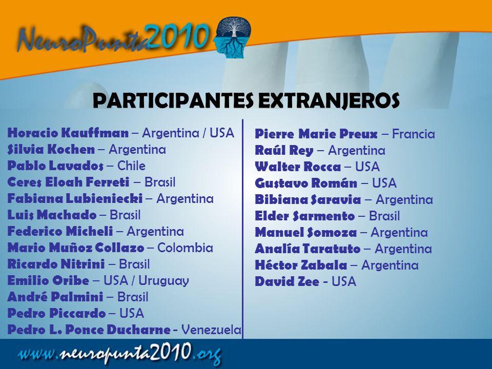 Oscar Del Brutto Ecuador Michel Dumas Francia Juan Carlos Durán Bolivia DISERTANTES CONFIRMADOS Henry Engler Suecia / Uruguay Valery Feigin Nueva Zela