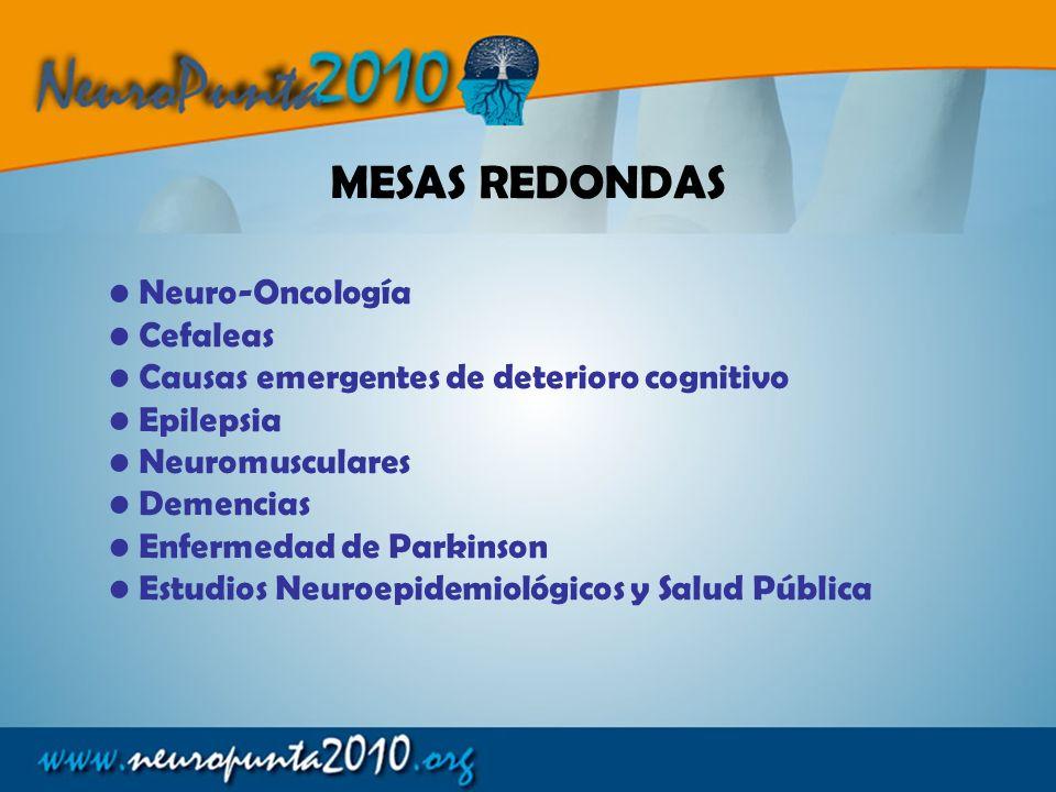 Neuro-Oncología Cefaleas Causas emergentes de deterioro cognitivo Epilepsia Neuromusculares Demencias Enfermedad de Parkinson Estudios Neuroepidemioló