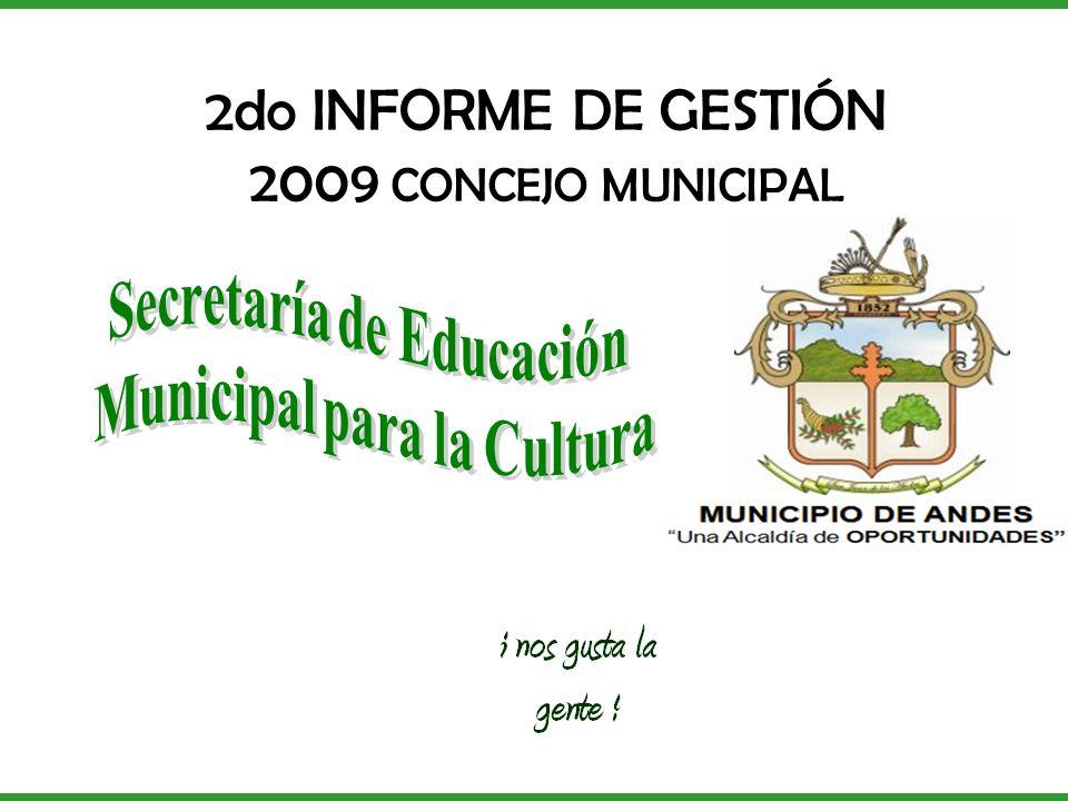 2do INFORME DE GESTIÓN 2009 CONCEJO MUNICIPAL