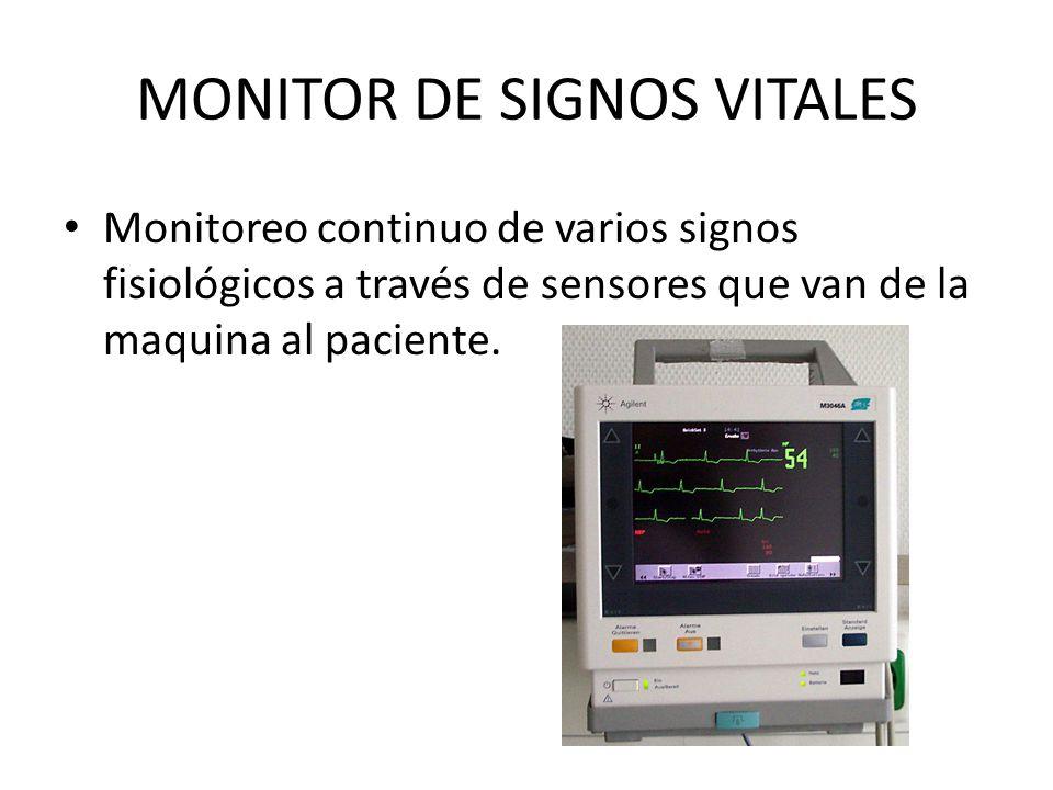 Monitoreo continuo de varios signos fisiológicos a través de sensores que van de la maquina al paciente.