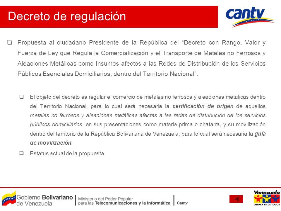 Propuesta al ciudadano Presidente de la República del Decreto con Rango, Valor y Fuerza de Ley que Regula la Comercialización y el Transporte de Metal