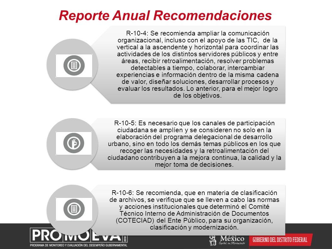 Reporte Anual Recomendaciones R-10-4: Se recomienda ampliar la comunicación organizacional, incluso con el apoyo de las TIC, de la vertical a la ascen