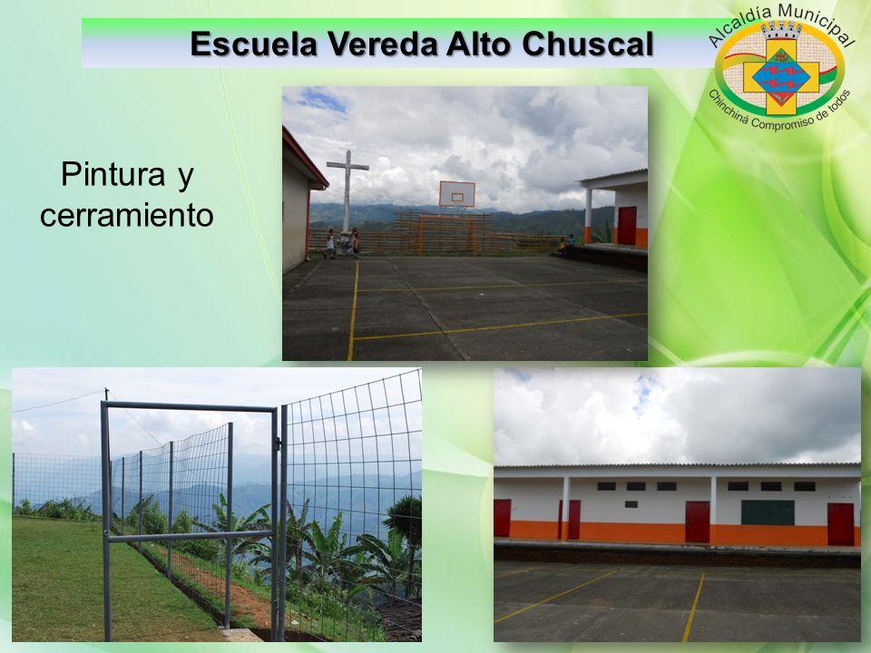 Escuela Vereda Alto Chuscal Pintura y cerramiento