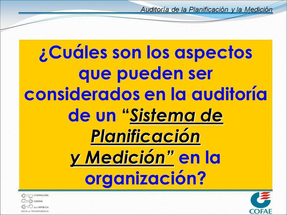 Auditoría de la Planificación y la Medición 2.… status actual en planificación 3.