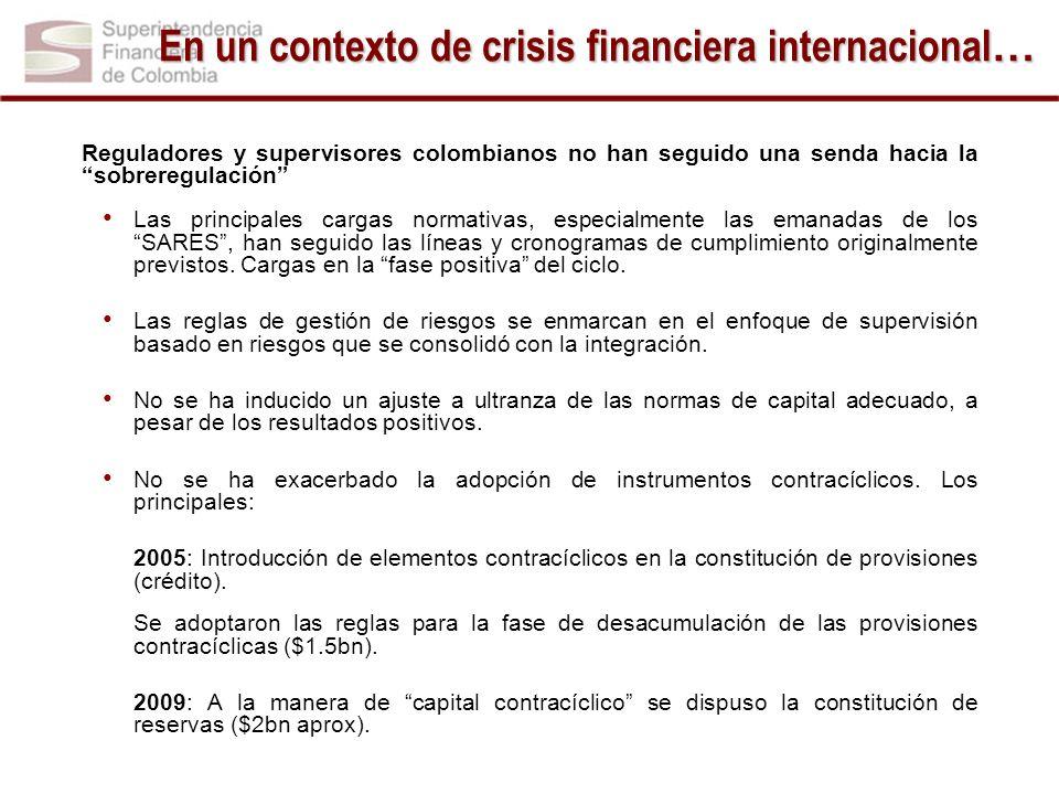Es resultado de una acción conjunta, que comprende: Fortalecimiento de la regulación y la supervisión después de la última crisis (Leyes 510 de 1999 y 795 de 2003).