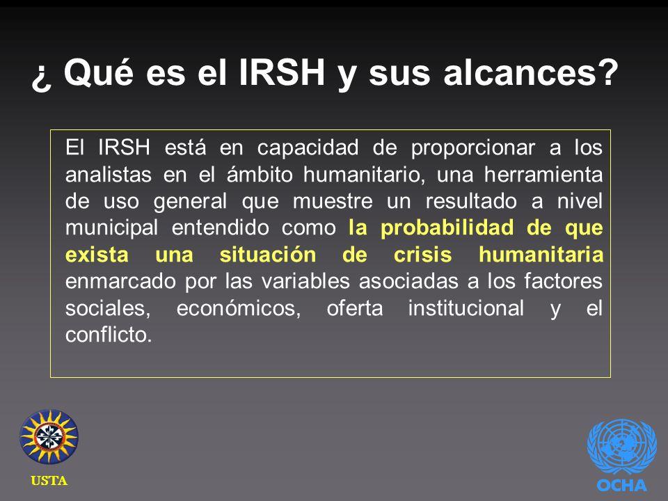 El IRSH está en capacidad de proporcionar a los analistas en el ámbito humanitario, una herramienta de uso general que muestre un resultado a nivel municipal entendido como la probabilidad de que exista una situación de crisis humanitaria enmarcado por las variables asociadas a los factores sociales, económicos, oferta institucional y el conflicto.
