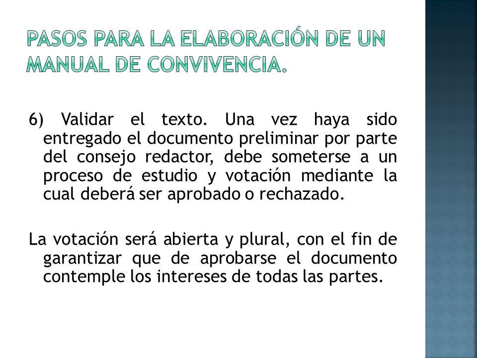 6) Validar el texto.