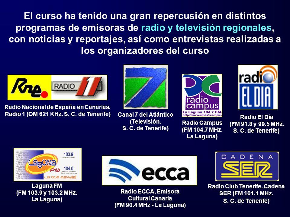 El curso ha tenido una gran repercusión en distintos programas de emisoras de radio y televisión regionales, con noticias y reportajes, así como entrevistas realizadas a los organizadores del curso Laguna FM (FM 103.9 y 103.2 MHz.