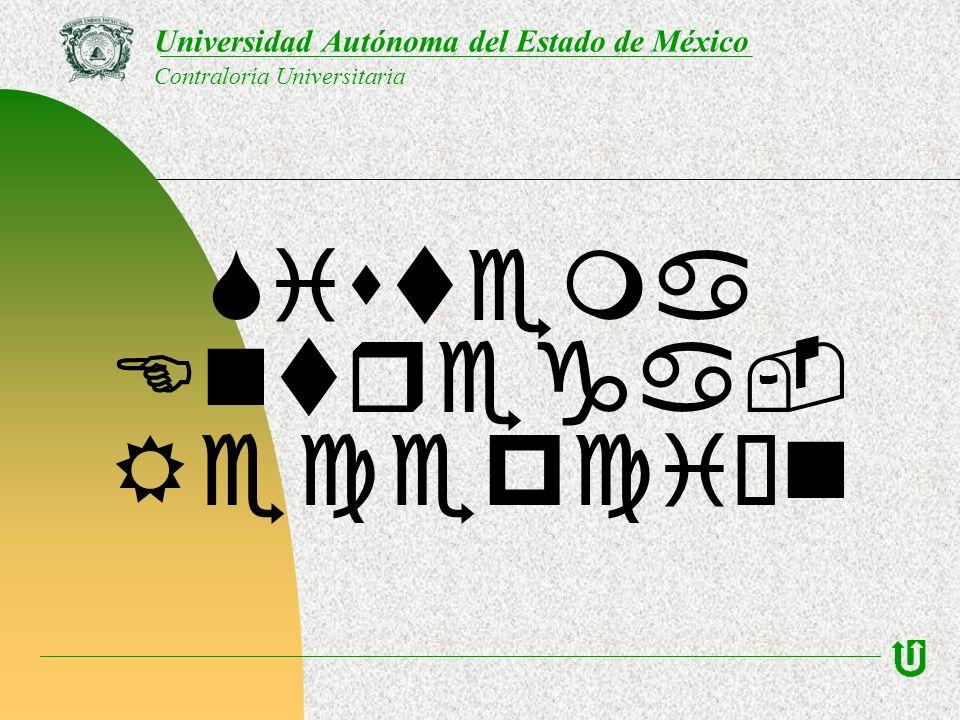 Universidad Autónoma del Estado de México Contraloría Universitaria Sistema Entrega- Recepción