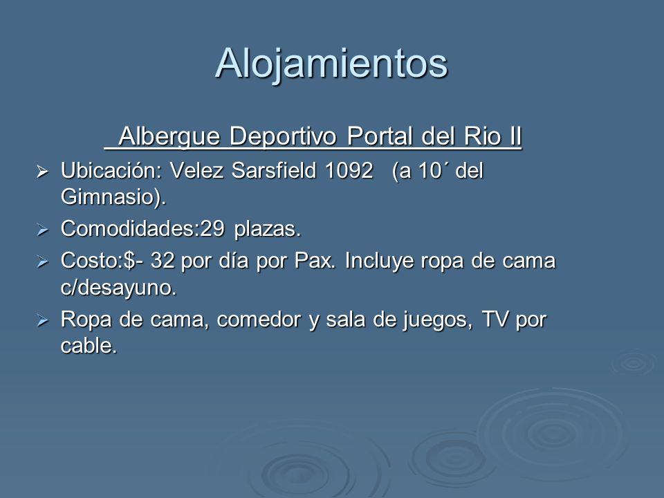 Alojamientos Albergue Deportivo La Casona Albergue Deportivo La Casona Ubicación: Central Argentino y rotonda Av.