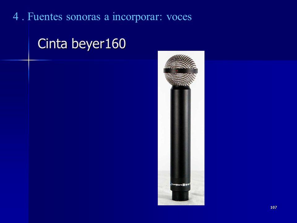 107 Cinta beyer160 4. Fuentes sonoras a incorporar: voces