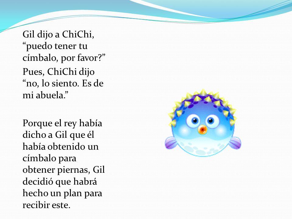 Por eso, esas noche, Gil fue a la cueva de ChiChi.