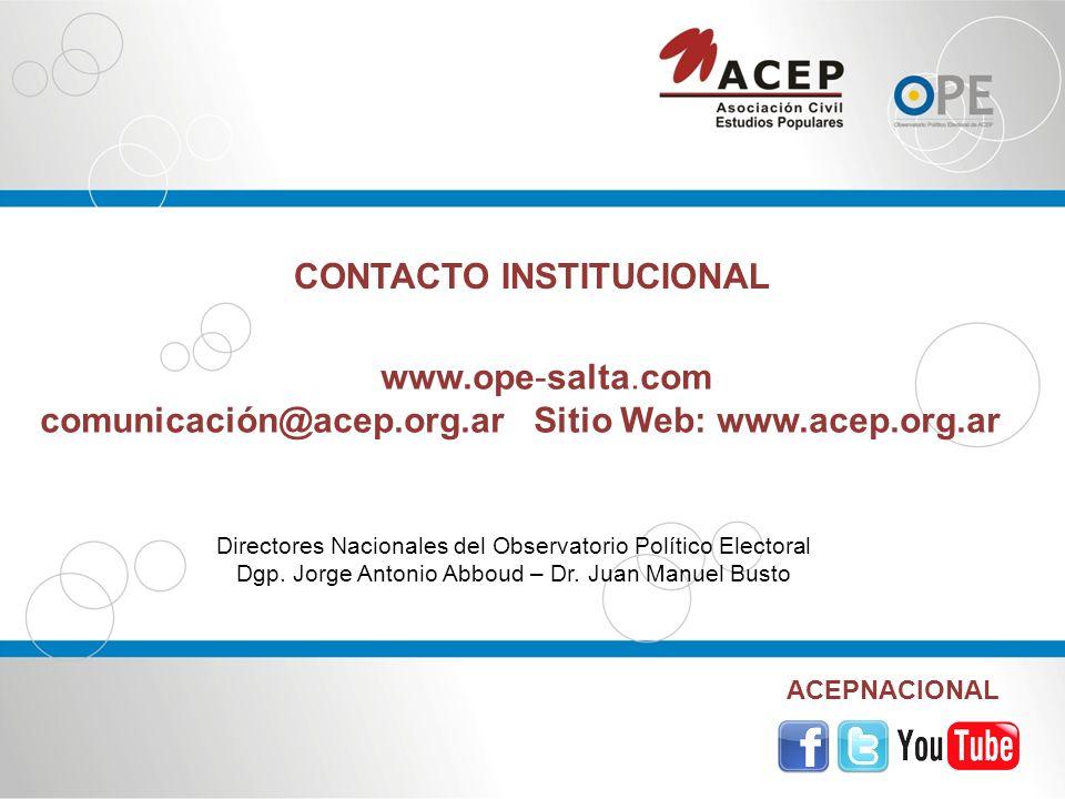 www.ope-salta.com comunicación@acep.org.ar Sitio Web: www.acep.org.ar ACEPNACIONAL Directores Nacionales del Observatorio Político Electoral Dgp.