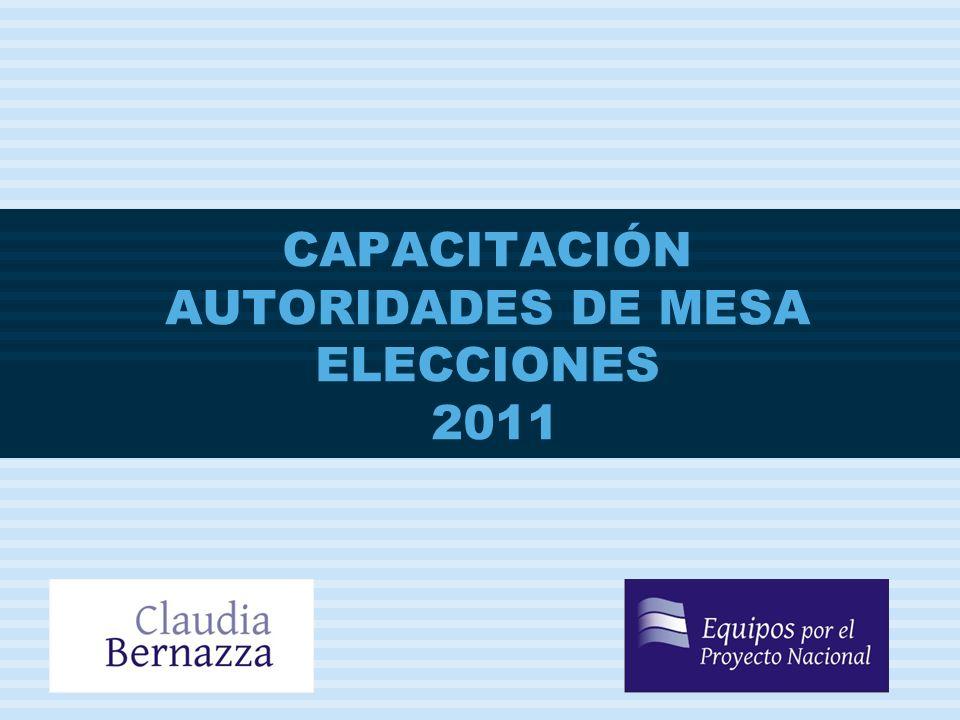ELECCIONES 2011 CAPACITACIÓN AUTORIDADES DE MESA ELECCIONES 2011