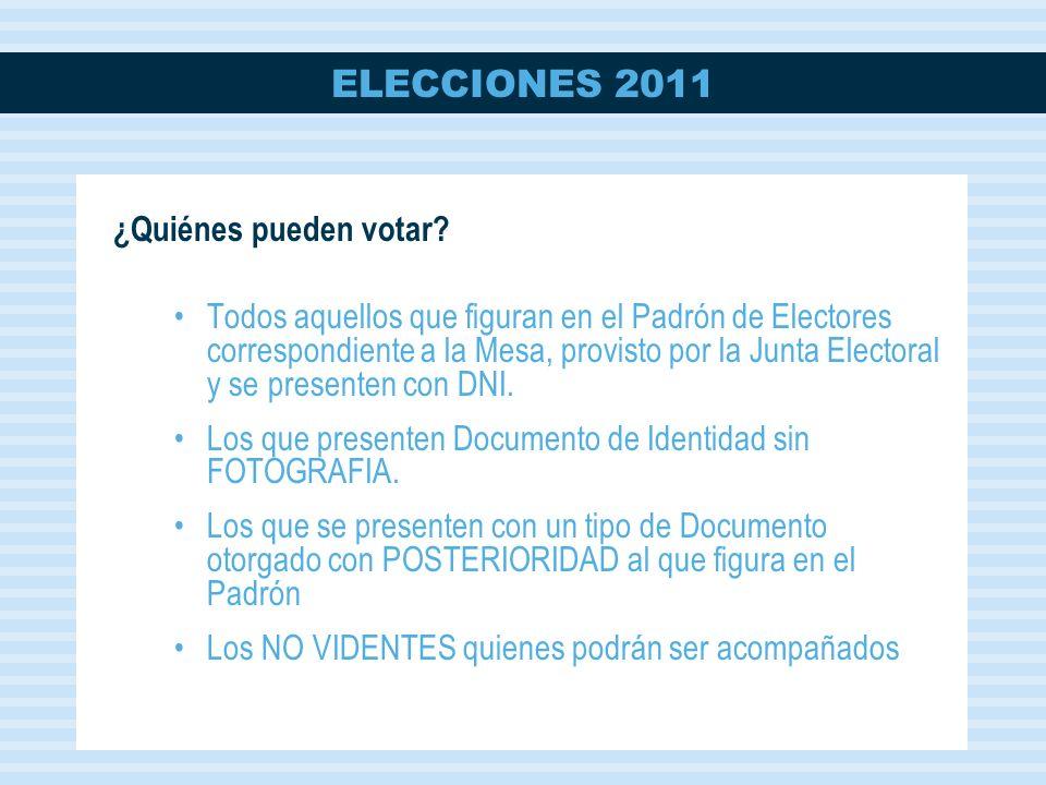 ELECCIONES 2011 ¿Quiénes pueden votar.