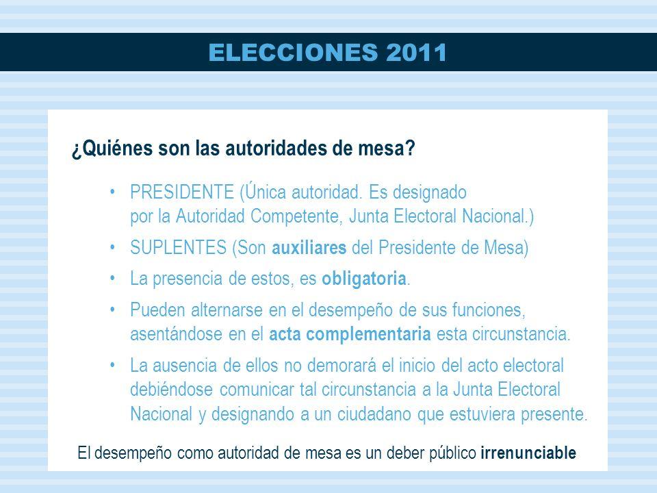 ELECCIONES 2011 PRESIDENTE (Única autoridad.