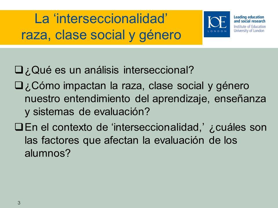 3 La interseccionalidad raza, clase social y género ¿Qué es un análisis interseccional.