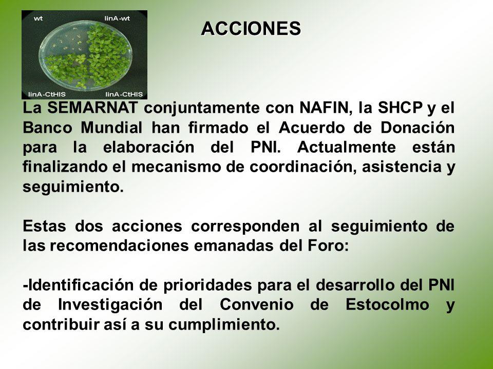 La SEMARNAT conjuntamente con NAFIN, la SHCP y el Banco Mundial han firmado el Acuerdo de Donación para la elaboración del PNI.