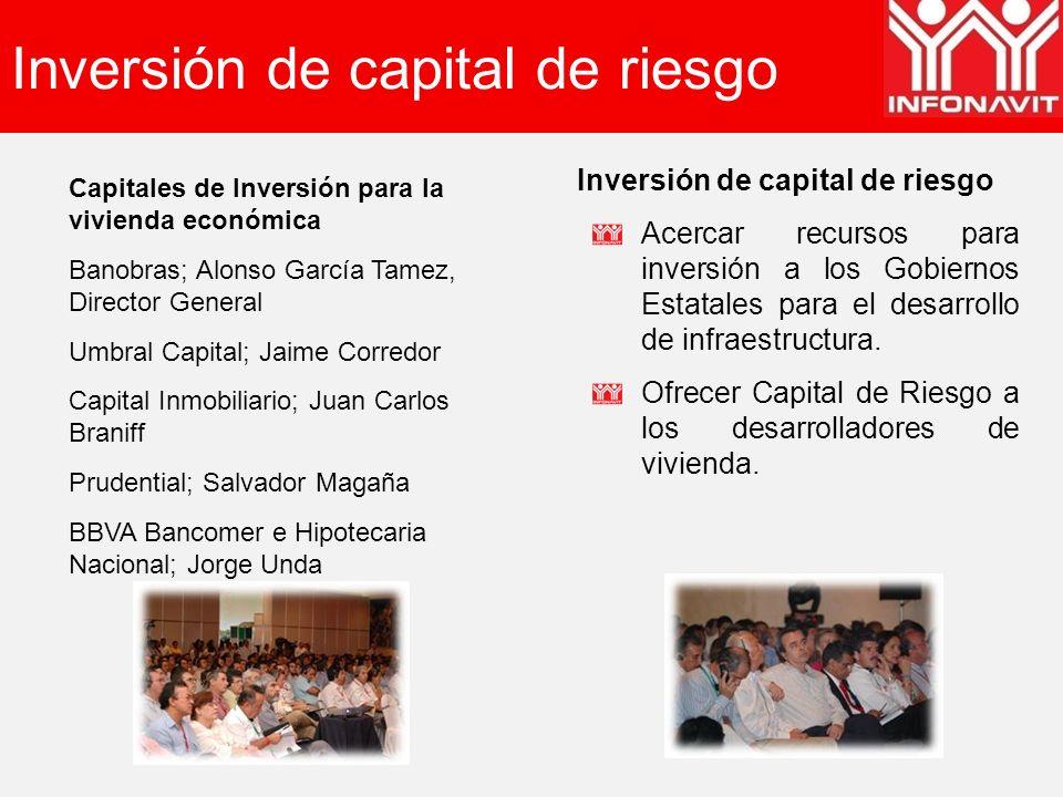 Inversión de capital de riesgo Capitales de Inversión para la vivienda económica Banobras; Alonso García Tamez, Director General Umbral Capital; Jaime