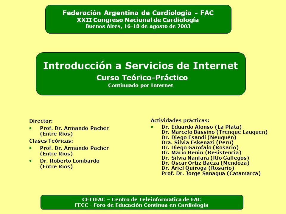 Director: Prof. Dr. Armando Pacher (Entre Ríos) Clases Teóricas: Prof. Dr. Armando Pacher (Entre Ríos) Dr. Roberto Lombardo (Entre Ríos) Actividades p