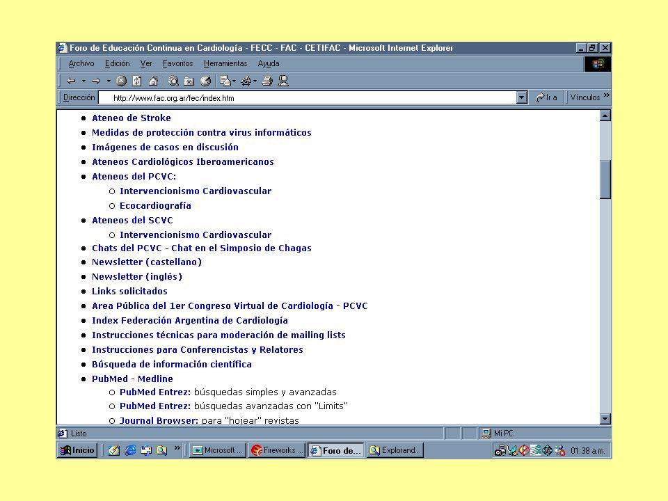 Congresos Virtuales: congresos realizados íntegramente en Internet 1er CVC: Octubre 1, 1999 - Marzo 31, 2000 7500 inscriptos, de 75 países 2do CVC: Septiembre 1 - Noviembre 30,2001 11340 inscriptos, de 107 países 3er CVC: Septiembre 2 - Noviembre 30, 2003 12860 inscriptos, de 199 países (hasta 15/8/2003)