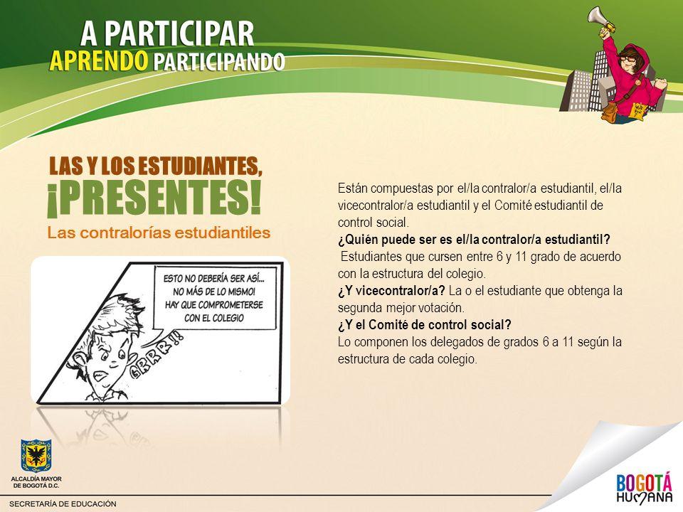 Las contralorías estudiantiles Están compuestas por el/la contralor/a estudiantil, el/la vicecontralor/a estudiantil y el Comité estudiantil de contro