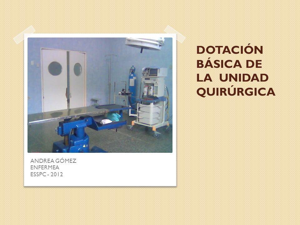 MOBILIARIO Y EQUIPO ADICIONAL DE QUIROFANO El mobiliario de un quirófano debe ser preferiblemente de acero inoxidable, liso y de fácil limpieza.