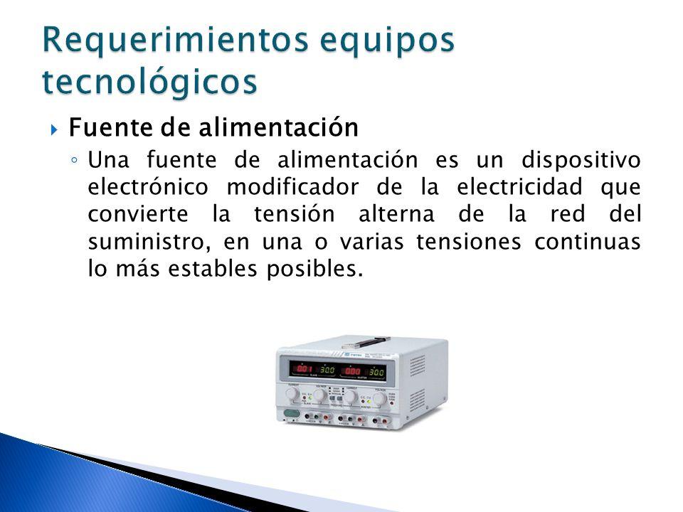 Fuente de alimentación Una fuente de alimentación es un dispositivo electrónico modificador de la electricidad que convierte la tensión alterna de la