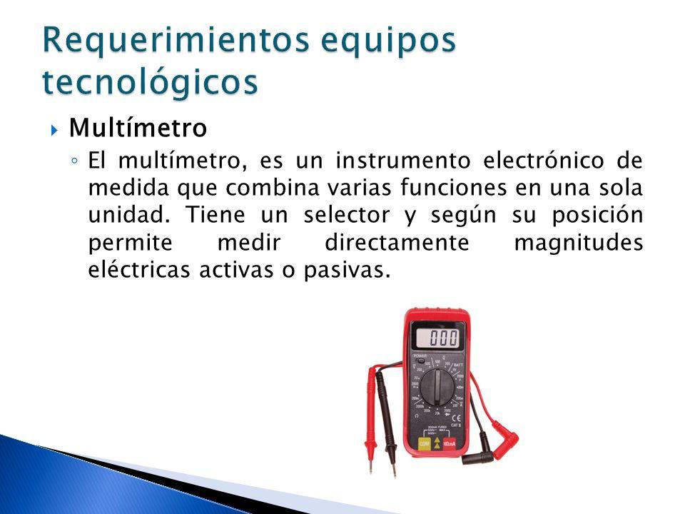Multímetro El multímetro, es un instrumento electrónico de medida que combina varias funciones en una sola unidad. Tiene un selector y según su posici