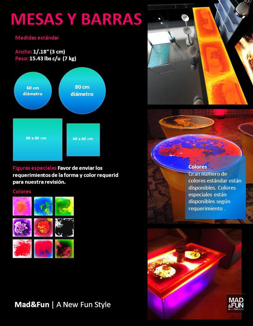 60 cm diámetro 80 cm diámetro 80 x 80 cm 60 x 60 cm Mad&Fun | A New Fun Style Figuras especiales Favor de enviar los requerimientos de la forma y colo