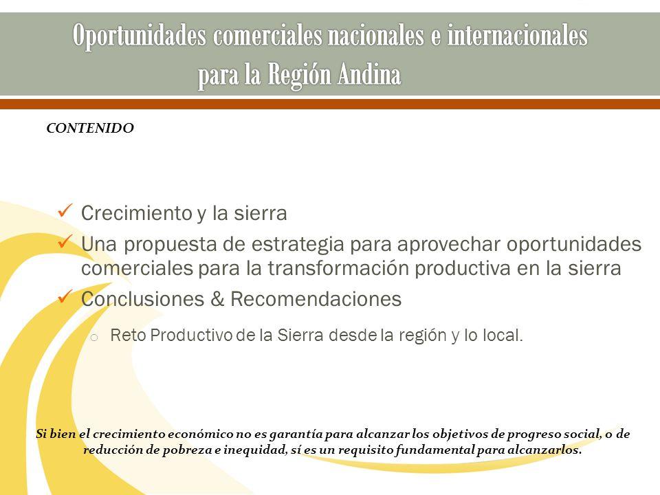 Crecimiento y la sierra Una propuesta de estrategia para aprovechar oportunidades comerciales para la transformación productiva en la sierra Conclusio