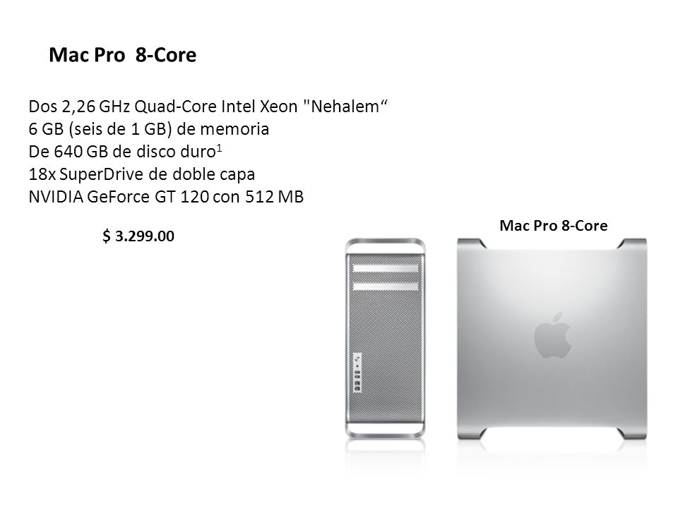 Mac Pro 8-Core Dos 2,26 GHz Quad-Core Intel Xeon