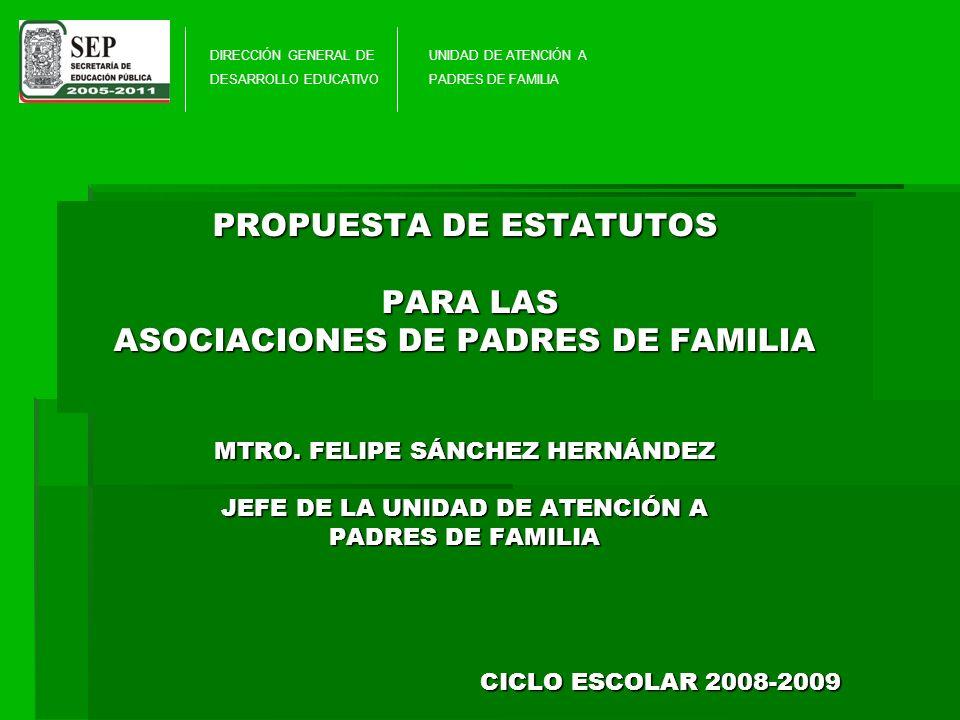 PROPUESTA DE ESTATUTOS PARA LAS ASOCIACIONES DE PADRES DE FAMILIA MTRO.